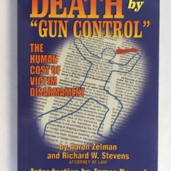 "Death by ""Gun Control"" book cover"
